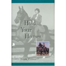 Hold Your Horses by Helen K. Crabtree (Hardbound)
